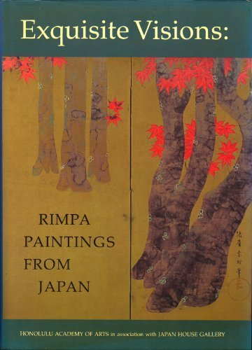 Exquisite Visions: Rimpa Paintings From Japan.: Sano, Bunichiro (foreword); Link, Howard A. (...