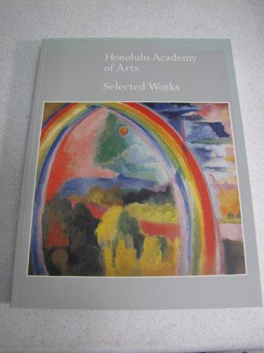 9780937426104: Honolulu Academy of Arts: Selected Works
