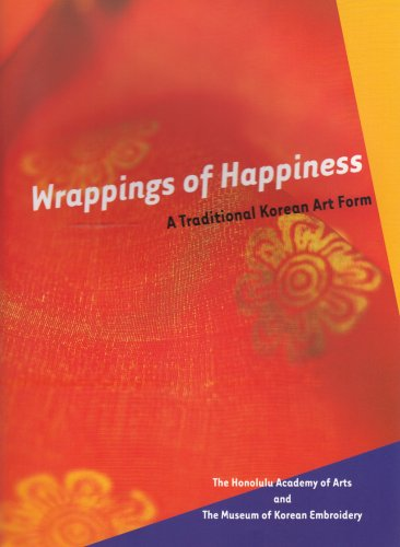 9780937426609: Wrappings of Happiness/Korean Art: A Traditional Korean Art Form