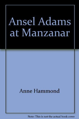 Ansel Adams at Manzanar