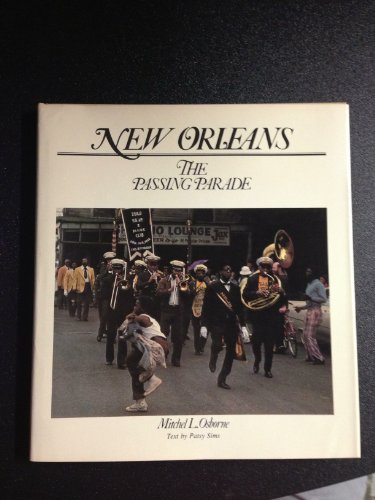 New Orleans: The passing parade: Osborne, Mitchel L