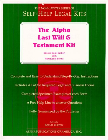 9780937434383: The Alpha Last Will and Testament Kit: Special Book Edition With Removable Forms