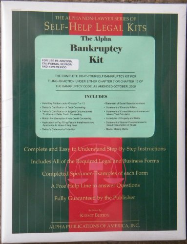 9780937434666: The Alpha Non-Lawyer Series of Self-Help Legal Kits: The Alpha Bankruptcy Kit (For use in Arizona, California, Nevada, and New Mexico)
