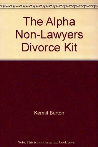 9780937434697: The Alpha Non-Lawyers Divorce Kit: Arizona Edition