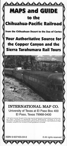 Maps and Guide to the Chihuahua-Pacific Railroad: Intl. Map Co.,