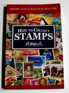9780937458280: How to collect stamps