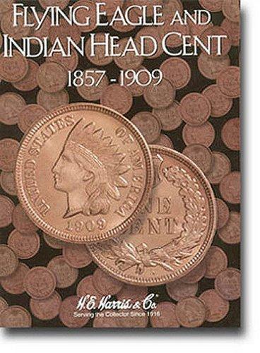 Indian Cents Folder 1857-1909 (Flying Eagle): Harris, H.E