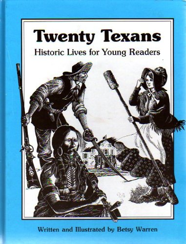 9780937460177: Twenty Texans: Historic Lives for Young Readers