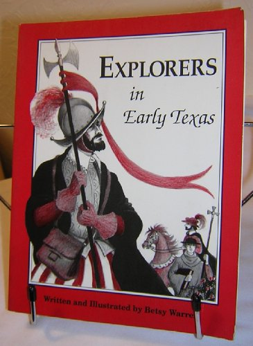 9780937460740: Explorers in Early Texas