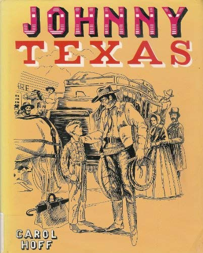 9780937460801: Johnny Texas