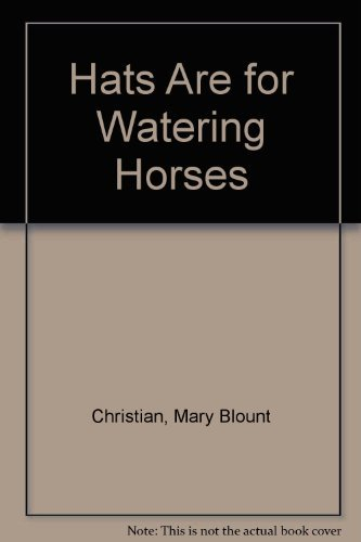 9780937460955: Hats Are for Watering Horses