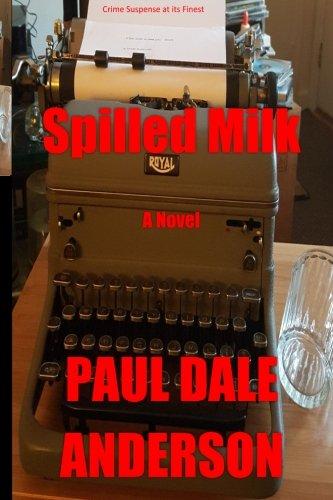 9780937491171: Spilled Milk: A Novel
