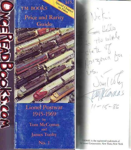 Price and Rarity Guide to Lionel Postwar 1945-1969 (0937522031) by Tom McComas; James Tuohy
