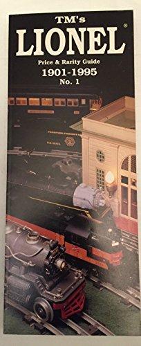 lionel price rarity guide 1901 1995 toy train revue journal no rh abebooks com tm's lionel price and rarity guide tm's lionel price and rarity guide