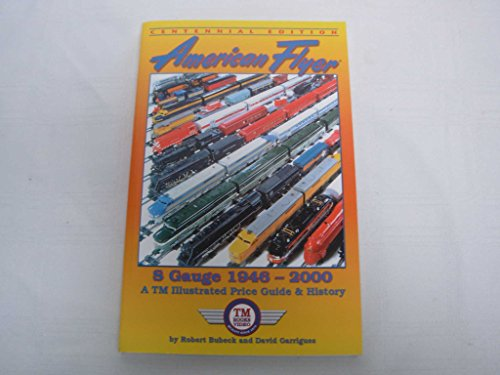 9780937522707: American Flyer s Gauge: Illustrated Price Guide & History 1946-2000