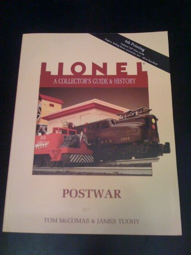 Lionel: A Collector's Guide and History: Postwar (0937522775) by Tom McComas; James Tuohy