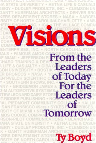 9780937539163: Visions: From the Leaders of Today for the Leaders of Tomorrow