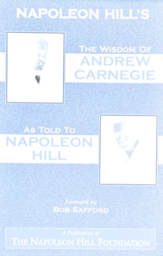 9780937539453: The Wisdom of Andrew Carnegie as Told to Napoleon Hill
