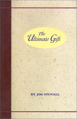 The Ultimate Gift by Billings, Dawn; Stovall,: Billings, Dawn; Stovall,