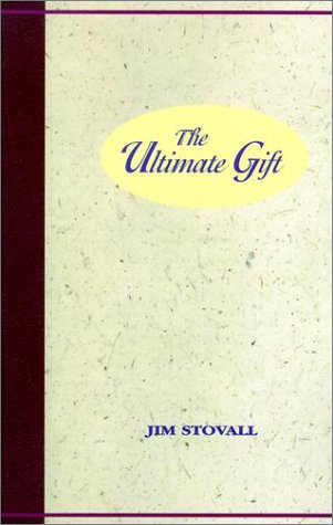 9780937539484: The Ultimate Gift