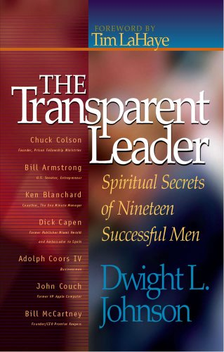 The Transparent Leader: Spiritual Secrets of Nineteen: Johnson, Dwight L;