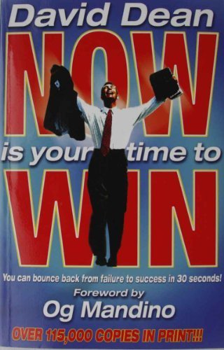 9780937539767: NOW IS YOUR TIME TO WIN