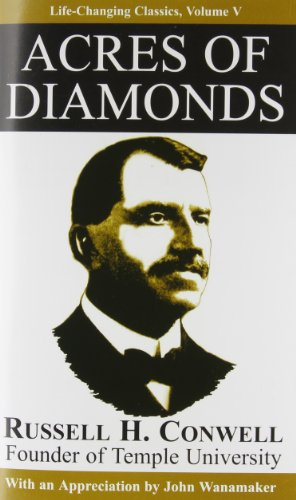 Acres of Diamonds (Paperback): Russell Herman Conwell,