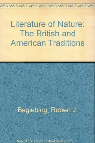 9780937548165: Literature of Nature: The British and American Traditions