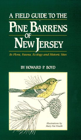 9780937548196: A Field Guide to the Pine Barrens of New Jersey : Its Flora, Fauna, Ecology, and Historic Sites