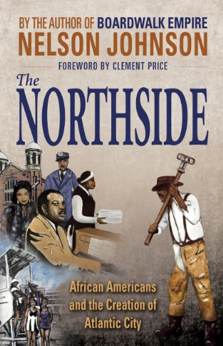 9780937548738: The Northside: African Americans and the Creation of Atlantic City
