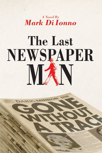 The Last Newspaperman: Mark Di Ionno