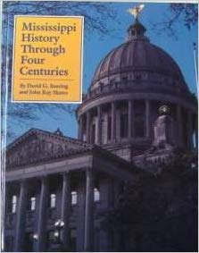 9780937552186: Mississippi history through four centuries