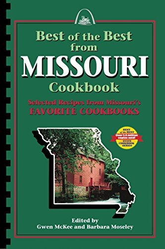 9780937552445: Best of the Best from Missouri: Selected Recipes from Missouri's Favorite Cookbooks