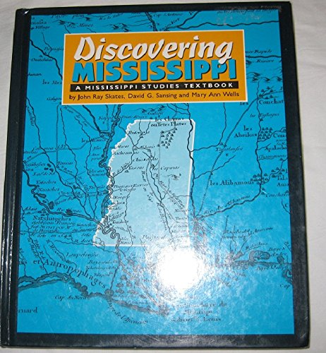 9780937552599: Discovering Mississippi: A Mississippi Studies Textbook