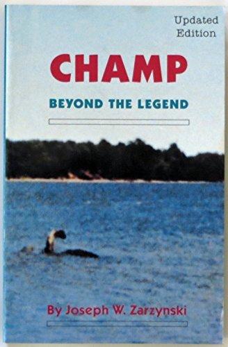 Champ-Beyond the Legend: Zarzynski, Joseph W.