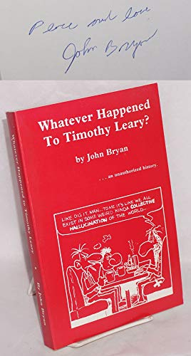 9780937576007: Whatever happened to Timothy Leary?