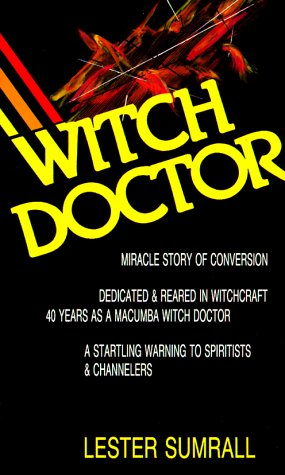 Witch Doctor (0937580120) by Sumrall, Lester Frank