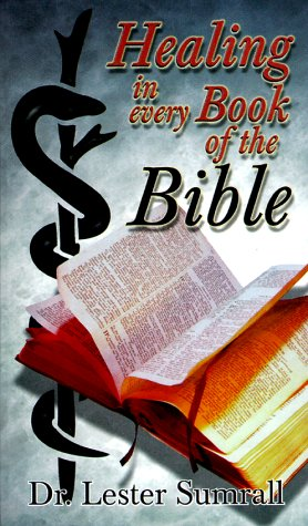 9780937580295: Healing in Every Book of the Bible