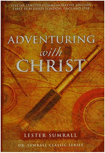 9780937580394: Adventuring with Christ: The Triumphant Experiences of Two Men of God Around the World