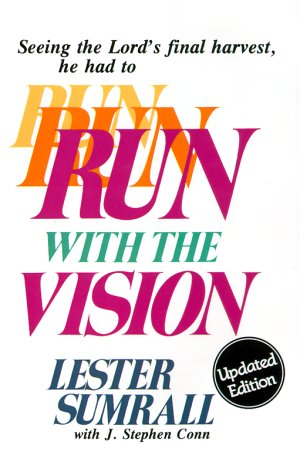 9780937580462: Run with the Vision