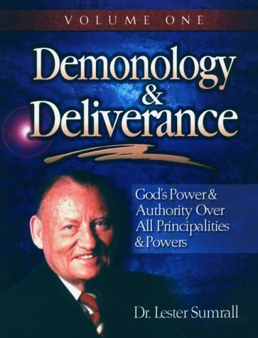 9780937580547: Demonology & Deliverance: Principalities & powers, Volume I, STUDY GUIDE
