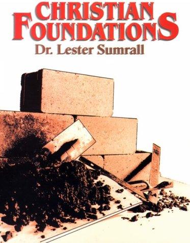 9780937580745: Christian Foundations