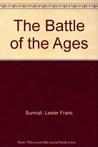 9780937580875: The Battle of the Ages