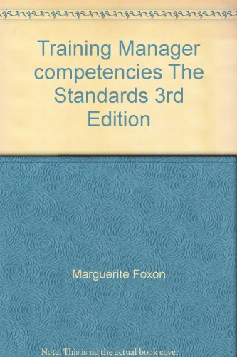 9780937597569: Training Manager competencies The Standards 3rd Edition