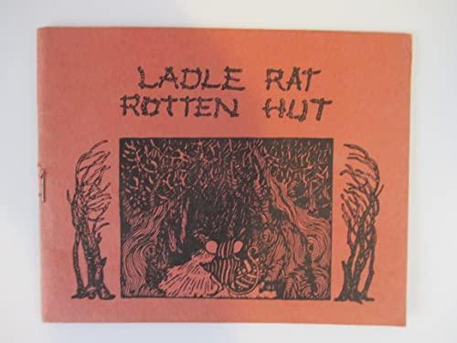 9780937609132: Ladle Rat Rotten Hut