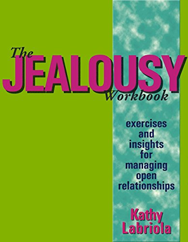 9780937609637: The Jealousy Workbook: Exercises and Insights for Managing Open Relationships