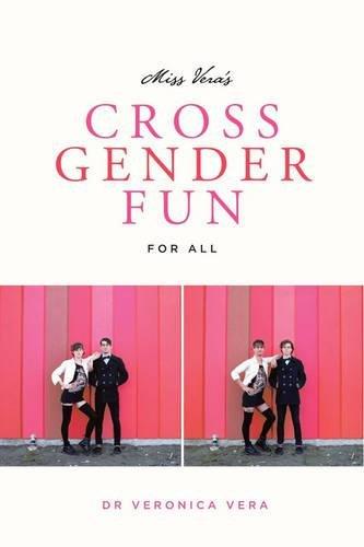 9780937609781: Miss Vera's Cross Gender Fun for All