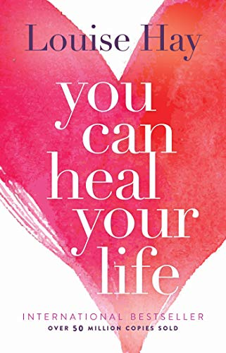 9780937611012: You Can Heal Your Life
