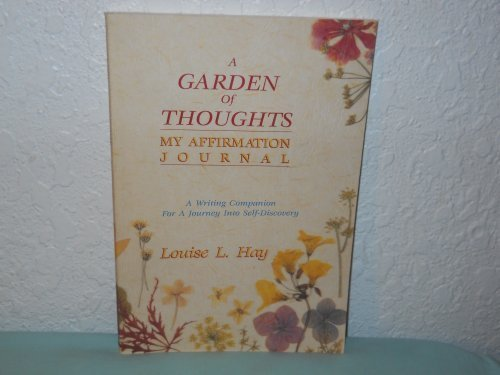 9780937611678: A Garden of Thoughts: My Affirmation Journal
