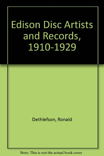 9780937612026: Edison Disc Artists and Records, 1910-1929